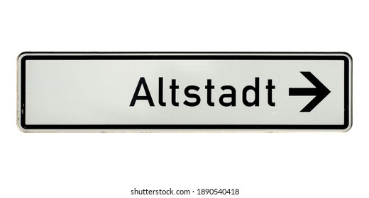 German traffic sign isolated over white background. Altstadt (translation: Old town)