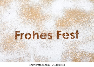 """German words """"Frohes Fest"""", translation: Happy Holidays, Merry Christmas"""