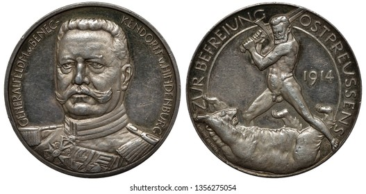 Germany German silver medal 1914, subject President Von Hindenburg and Liberation of East Prussia, Hindenburg facing, naked warrior swinging sword at surrendering and frightened bear,