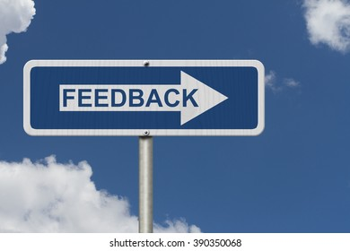 Getting Feedback for your business, A Blue Road Sign with text Feedback with sky background