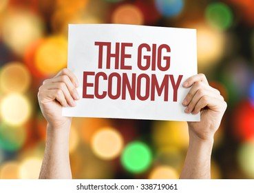 The GIG Economy placard with bokeh background