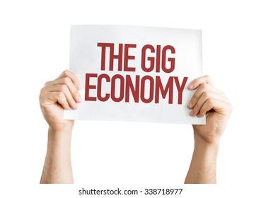 The GIG Economy placard isolated on white