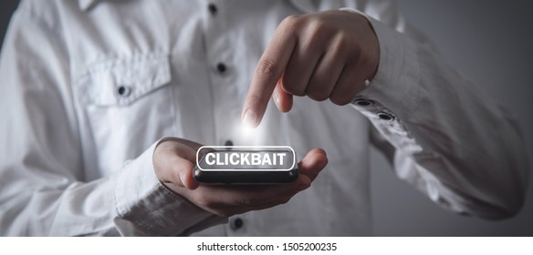 Girl hand pointing on Clickbait button.