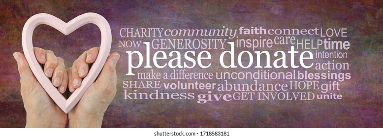 Give with Love Fundraising Campaign Word Cloud - Female hands holding a pink heart frame beside a PLEASE DONATE word cloud on a warm red brown rustic grunge stone effect background