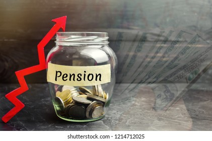 """Glass jar with coins and the inscription """"Pension"""" and up arrow. Increase pension payments. Saving money, retirement. Future investment. Accumulation of pension contributions. Loan portfolio growth."""