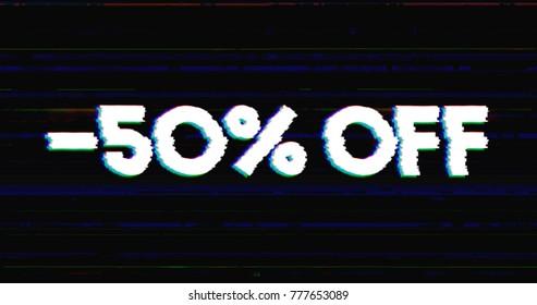 Glitch stile sales advertisement banner on glitched black background graphic.