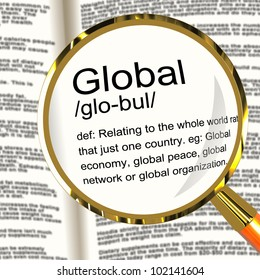Global Definition Magnifier Shows Worldwide International Or Continental