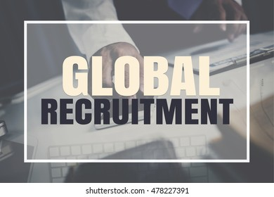 Global Recruitment text in business frame.