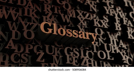 Glossary - Wooden 3D rendered letters/message.  Can be used for an online banner ad or a print postcard.