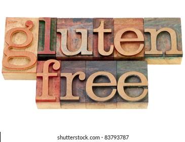 gluten free diet concept - isolated words in vintage wood letterpress printing blocks