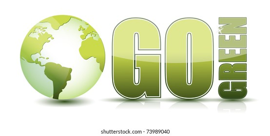 go green text illustration with globe isolated over a white background