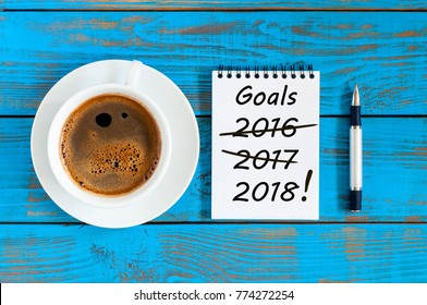 Goals 2018. Targets, goal, dreams and New Year's promises for the next year with strikeout numbers of 2016 and 2017 last years. Procrastination concept