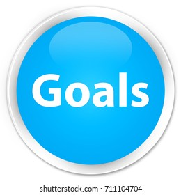 Goals isolated on premium cyan blue round button abstract illustration