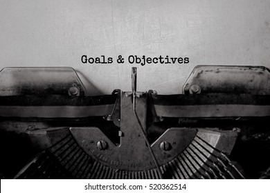 Goals & Objectives typed words on a Vintage Typewriter.