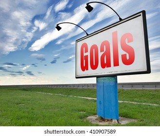 goals, targets and ambition way to success guarantee to reach your goal and go to the top,road sign billboard