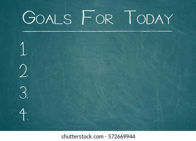 GOALS FOR TODAY text written on a green chalkboard