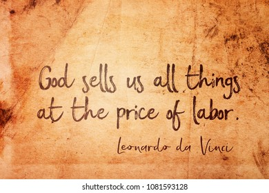 God sells us all things at the price of labor - ancient Italian artist Leonardo da Vinci quote printed on vintage grunge paper