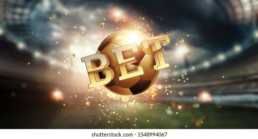 Gold Lettering bet against golden ball and stadium background. Bets, sports betting, watch sports and bet