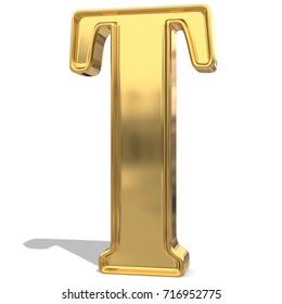 Golden shining metallic 3D symbol letter T - isolated on white