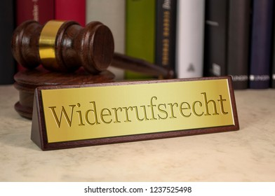 Golden Sign with gavel and the german word withdrawal of sale contract - Widerrufsrecht