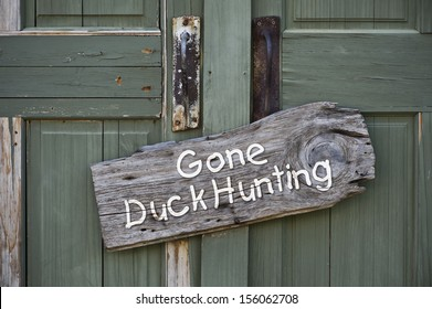 Gone Duck Hunting.