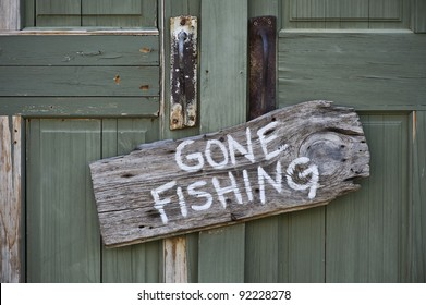 Gone Fishing.