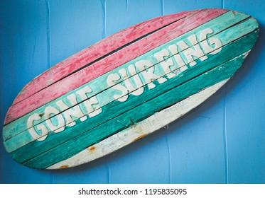Gone surfing board