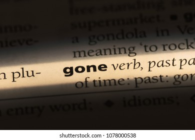 gone word in a dictionary. gone concept