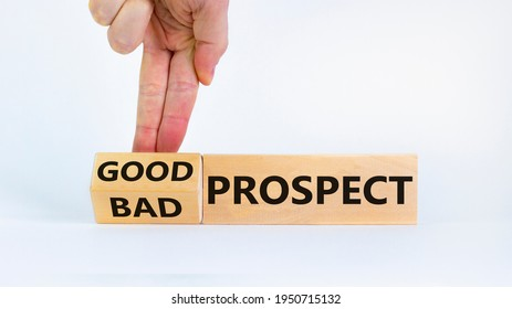Good or bad prospect concept. Businessman turns a block and changes words 'bad prospect' to 'good prospect'. Beautiful white background. Business, good or bad prospect concept. Copy space.