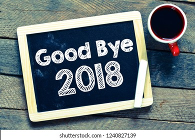 Good bye 2018 year text concept