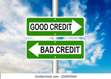 Good Credit and Bad Credit Road Signs with a blue sky in a background