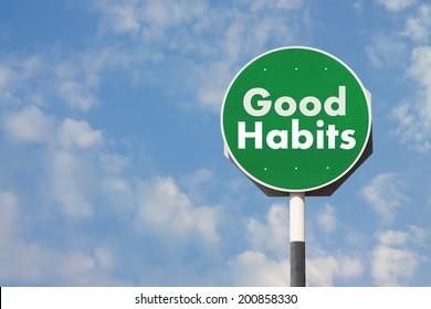 Good Habits Sign
