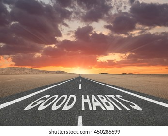 Good Habits text on highway success concept