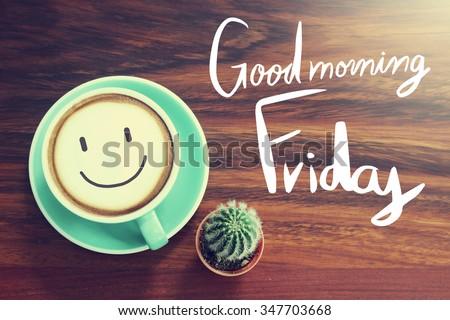 Good Morning Friday Coffee Cup Background Stockfoto Nu Bewerken