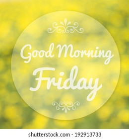 Royalty Free Good Morning Friday Images Stock Photos Vectors