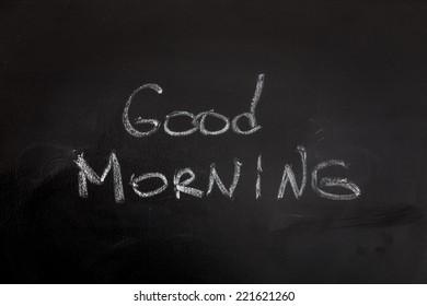 Good morning massage on chalkboard