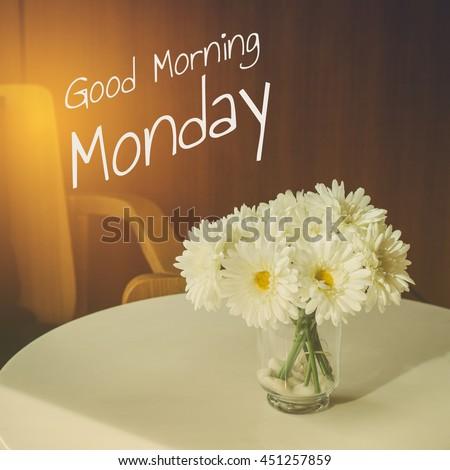 Good Morning Monday Typography Inspiration Motivational Stock Photo