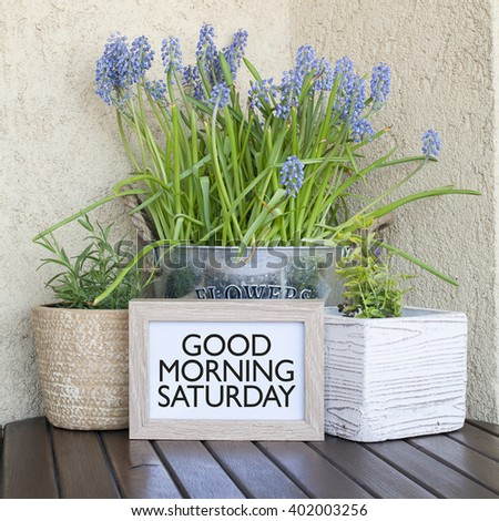 Good Morning Saturday Note Stock Photo Edit Now 402003256