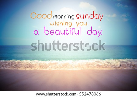 Good Morning Sunday Wishing You Beautiful Stock Photo Edit Now