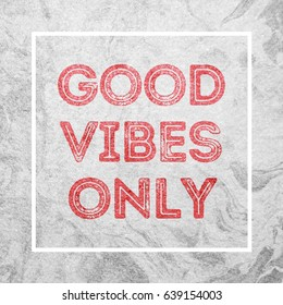 Good Vibes Only Motivational Poster
