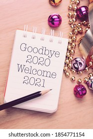Goodbye 2020 welcome 2021 with decoration. We wish you a new year filled with wonder, peace, and meaning.