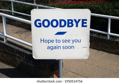 A goodbye sign at the exit of a supermarket at Tenterden in Kent, England.
