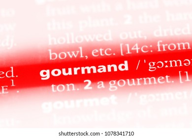 gourmand word in a dictionary. gourmand concept