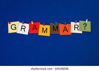 Grammar - sign series for English language, writing, punctuation. vocabulary,  teaching English grammar and education.