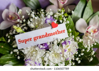 Grandparents Day. Greeting Card with Flowers and Text - You are my super grandmom. bouquet of different flowers and orchids for best grandma. Super grandmother card.