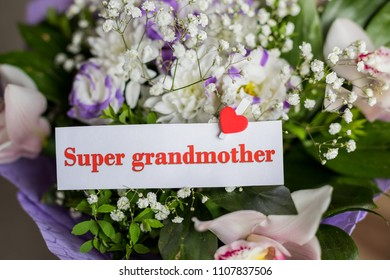 Grandparents Day. Greeting Card with Flowers and Text - You are my super grandmom. bouquet of different flowers and orchids for best grandma. Super grandmother ca