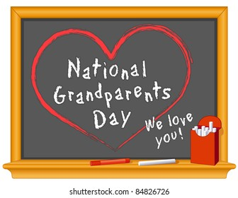 Grandparents Day. We Love You! Observed annually on 1st Sunday of September following Labor Day since 1979 to celebrate and honor grandparents. Chalk text on blackboard.
