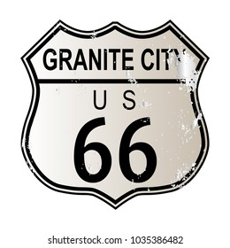 Granite City Route 66 traffic sign over a white background and the legend ROUTE US 66