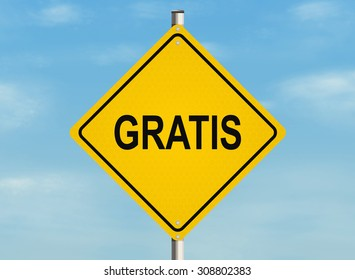 Gratis. Road sign on the sky background. Raster illustration.