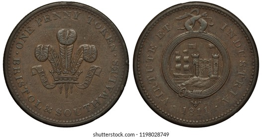 Great Britain British token 1 one penny 1811, Conder Token (18th Century Provincial Token) issued for Bristol and Southwales, crown with three feathers and ribbon, sailing ship and fortress within bel